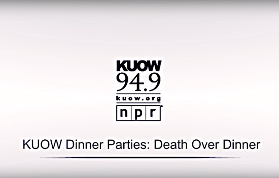 KUOW death over dinner